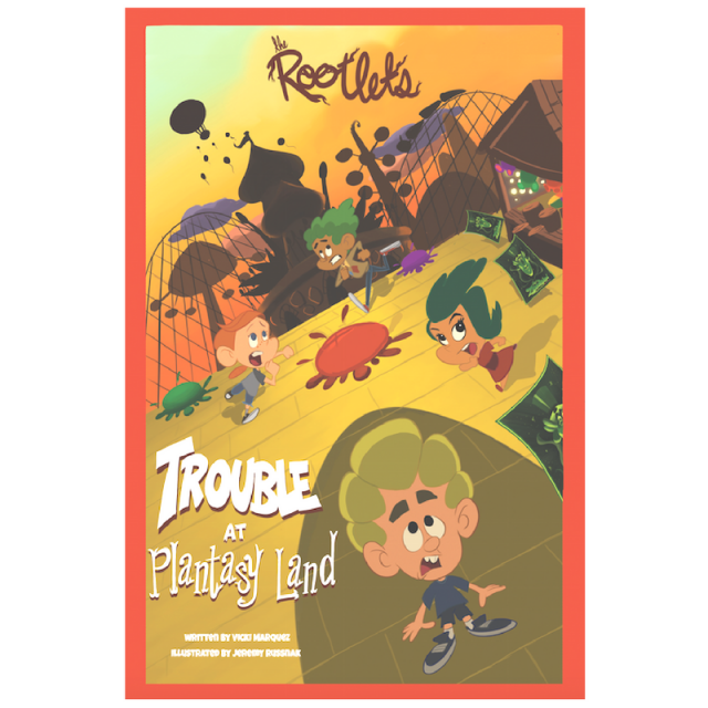 The Rootlets: Trouble at Plantasy Land