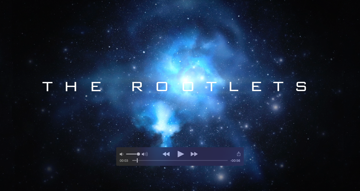 The Rootlets Trailer